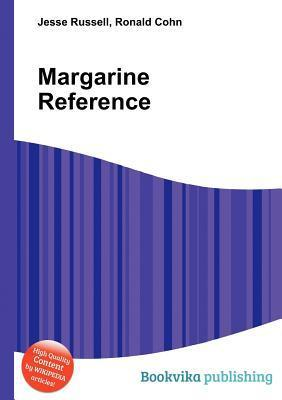 Margarine Reference  by  Jesse Russell