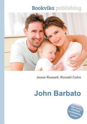 John Barbato  by  Jesse Russell