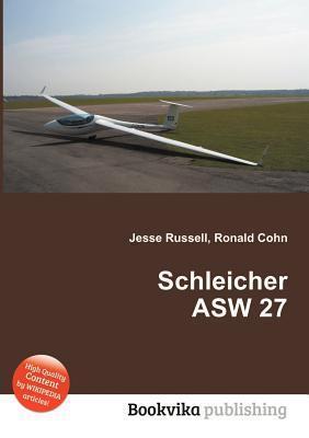 Schleicher Asw 27  by  Jesse Russell