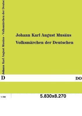 Volksmarchen Der Deutschen Johann Karl August Musäus