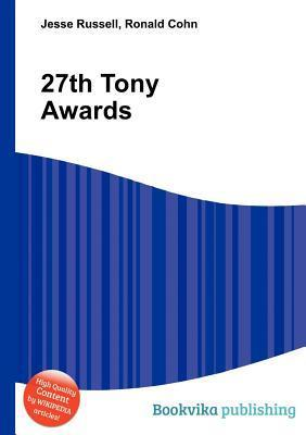 27th Tony Awards  by  Jesse Russell