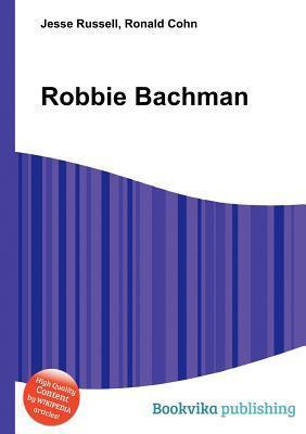 Robbie Bachman Jesse Russell