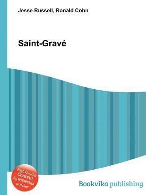 Saint-Grav  by  Jesse Russell