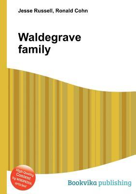 Waldegrave Family Jesse Russell
