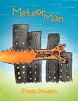 Meteor Man Jonas Dowson