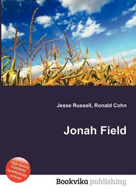 Jonah Field  by  Jesse Russell
