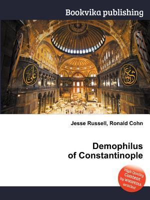Demophilus of Constantinople  by  Jesse Russell