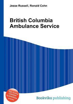 British Columbia Ambulance Service  by  Jesse Russell