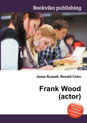Frank Wood Jesse Russell