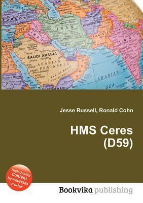 HMS Ceres (D59)  by  Jesse Russell