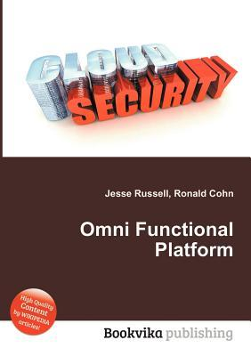 Omni Functional Platform  by  Jesse Russell