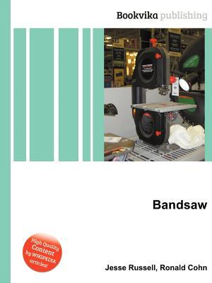 Bandsaw Jesse Russell