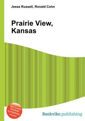 Prairie View, Kansas  by  Jesse Russell