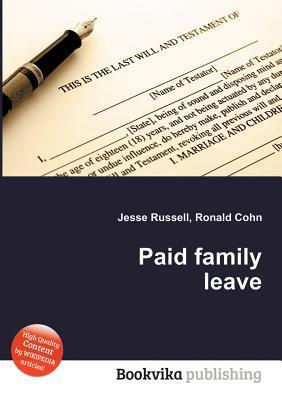 Paid Family Leave Jesse Russell