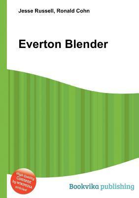 Everton Blender  by  Jesse Russell