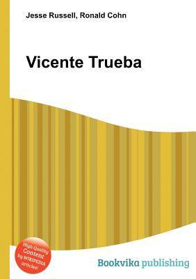 Vicente Trueba Jesse Russell
