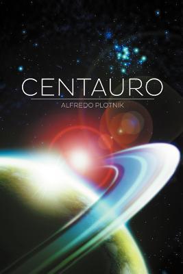 Centauro  by  Alfredo Plotnik