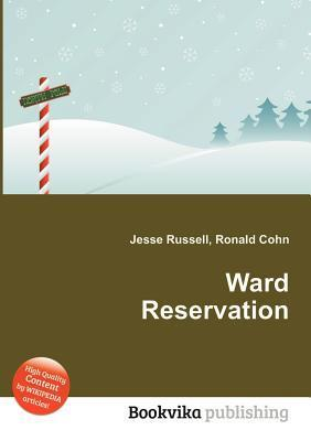 Ward Reservation Jesse Russell