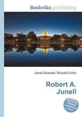 Robert A. Junell  by  Jesse Russell