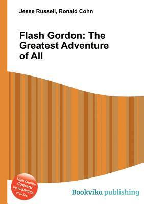 Flash Gordon: The Greatest Adventure of All Jesse Russell