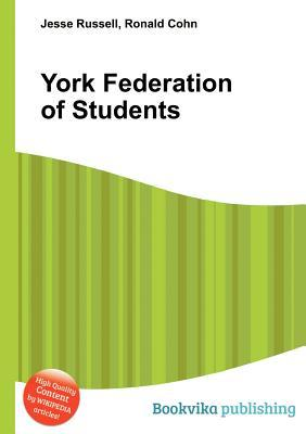 York Federation of Students  by  Jesse Russell