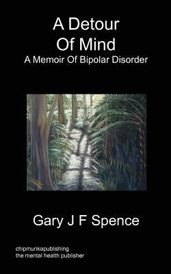 A Detour of Mind  by  Gary J F Spence