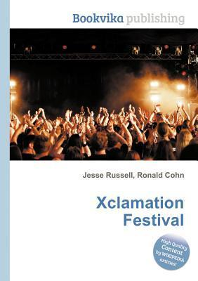Xclamation Festival Jesse Russell