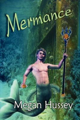 Mermance  by  Megan Hussey