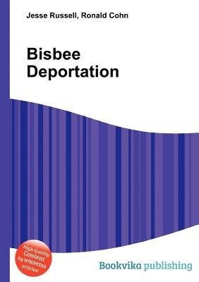Bisbee Deportation Jesse Russell