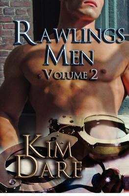 Rawlings Men Vol. 2 (Rawlings Men Omnibus 5-8)  by  Kim Dare