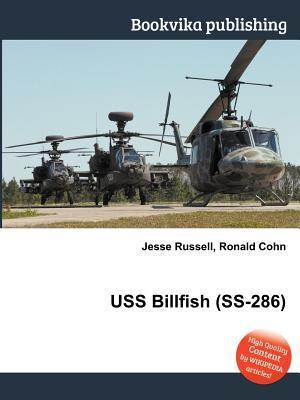 USS Billfish (SS-286) Jesse Russell