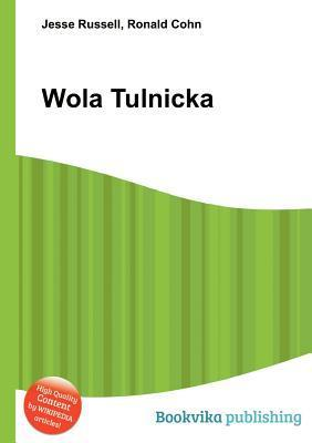 Wola Tulnicka  by  Jesse Russell