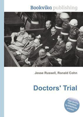 Doctors Trial  by  Jesse Russell