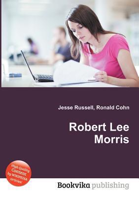 Robert Lee Morris Jesse Russell