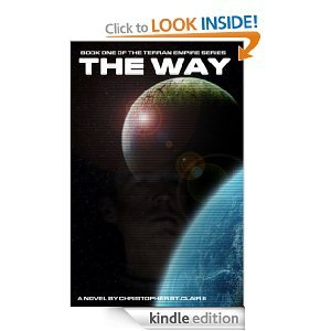The Way (The Terran Empire Series) Christopher St. Clair
