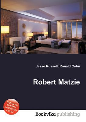 Robert Matzie  by  Jesse Russell