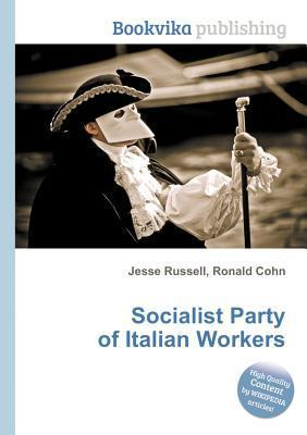 Socialist Party of Italian Workers  by  Jesse Russell