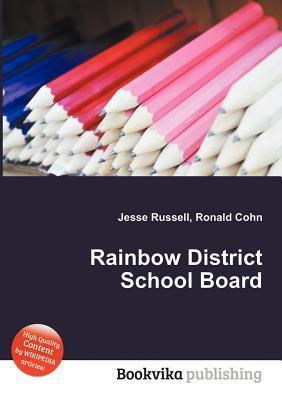 Rainbow District School Board  by  Jesse Russell