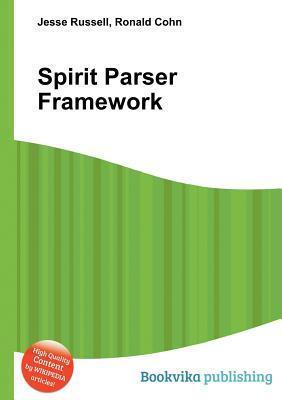 Spirit Parser Framework Jesse Russell