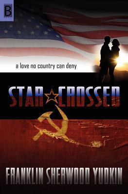 Star-Crossed  by  Franklin Sherwood Yudkin