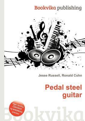 Pedal Steel Guitar  by  Jesse Russell