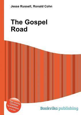 The Gospel Road Jesse Russell