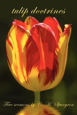 Tulip Doctrines  by  Charles Haddon Spurgeon
