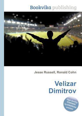 Velizar Dimitrov  by  Jesse Russell