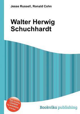 Walter Herwig Schuchhardt  by  Jesse Russell