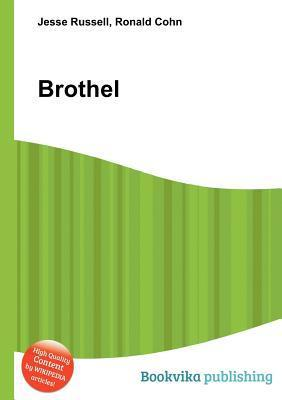 Brothel  by  Jesse Russell