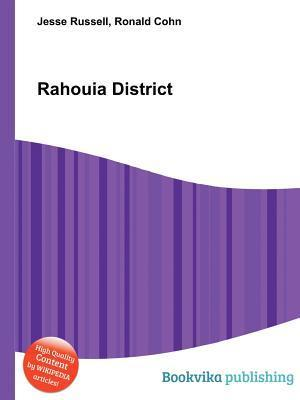 Rahouia District  by  Jesse Russell