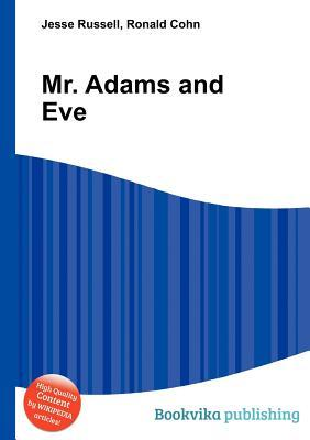 Mr. Adams and Eve Jesse Russell