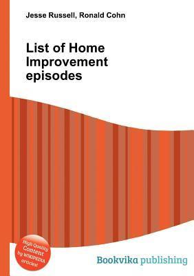 List of Home Improvement Episodes Jesse Russell