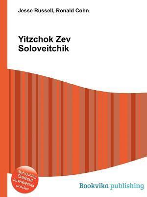 Yitzchok Zev Soloveitchik  by  Jesse Russell